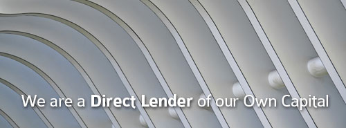 We are a direct lender of our own capital